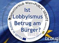 Öffentliche Europa-Debatte: Ist Lobbying Betrug am Bürger?