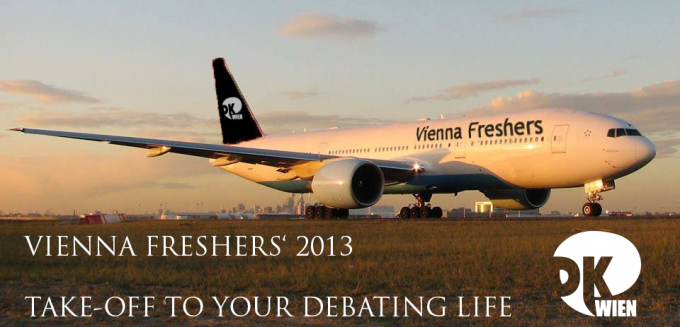 Vienna Freshers' 2013 - Take-off to your Debating Life